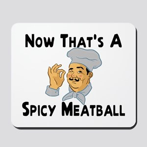 Spicy Meatball Mousepad