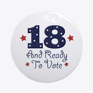 18 And Ready To Vote Ornament (Round)