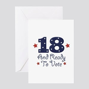 18 And Ready To Vote Greeting Card