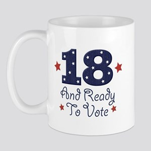 18 And Ready To Vote Mug