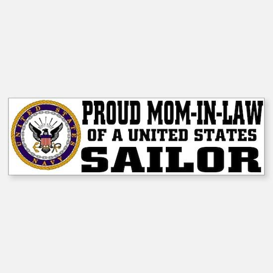 Proud Mom-in-Law of a U.S. Sailor Bumper Bumper Bumper Sticker