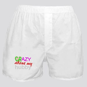 Crazy about my husband Boxer Shorts