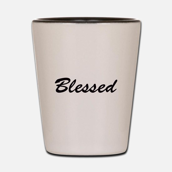 Blessed Shot Glass