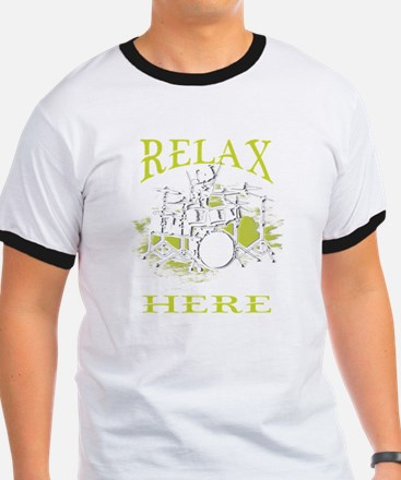 Drummer Tshirt - Relax, the drummer's here T-Shirt