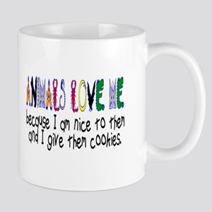 ANIMALS LOVE ME Mug