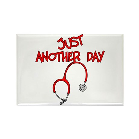 Just Another Day-Medical Rectangle Magnet (10 pack