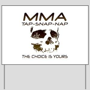MMA Shirts and Gifts Yard Sign