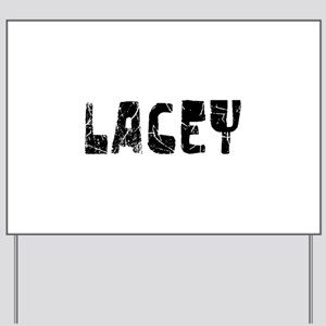 Lacey Faded (Black) Yard Sign