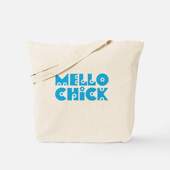 Mello Chick Tote Bag