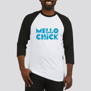 Mello Chick Baseball Jersey