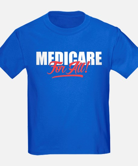 Medicare For All T