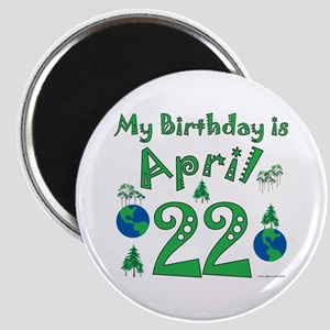 Earth Day Birthday April 22nd Magnet
