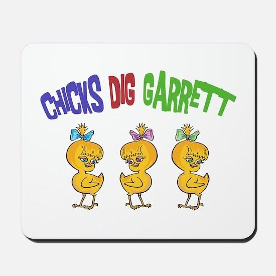 Chicks Dig Garrett Mousepad