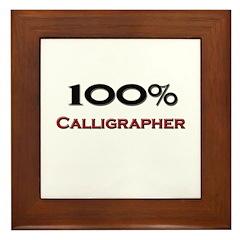 100 Percent Calligrapher Framed Tile