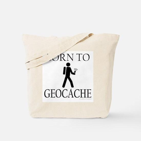 BORN TO GEOCACHE Tote Bag