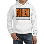 For Rent Sign Hooded Sweatshirt