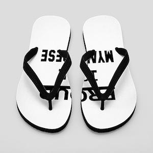 Proud To Be Myanmarese Flip Flops