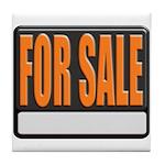 For Sale Sign Tile Coaster