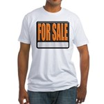 For Sale Sign Fitted T-Shirt