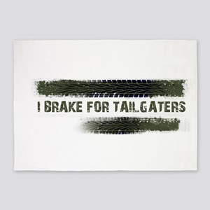 I BRAKE FOR TAILGATERS 5'x7'Area Rug