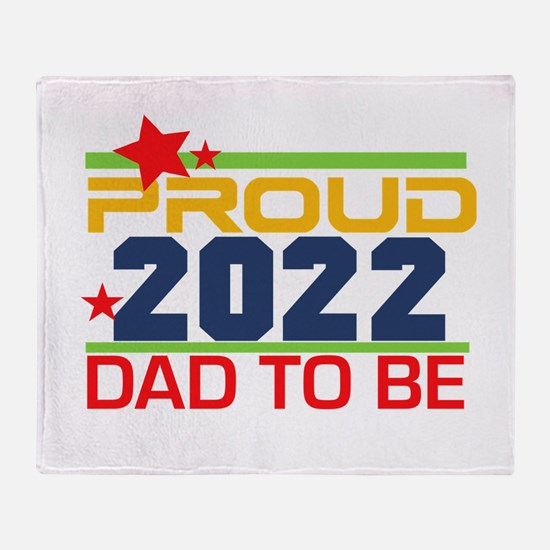 2017 Proud Dad to Be Throw Blanket