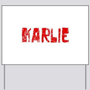 Karlie Faded (Red) Yard Sign