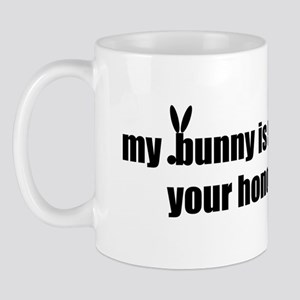 my bunny is smarter than your Mug