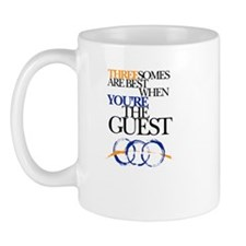 Threesomes are best when you're the guest Mug