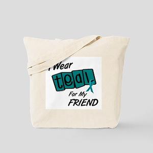 I Wear Teal 8.2 (Friend) Tote Bag