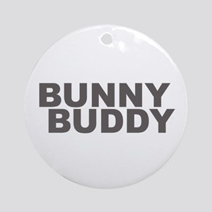 BUNNY BUDDY Ornament (Round)
