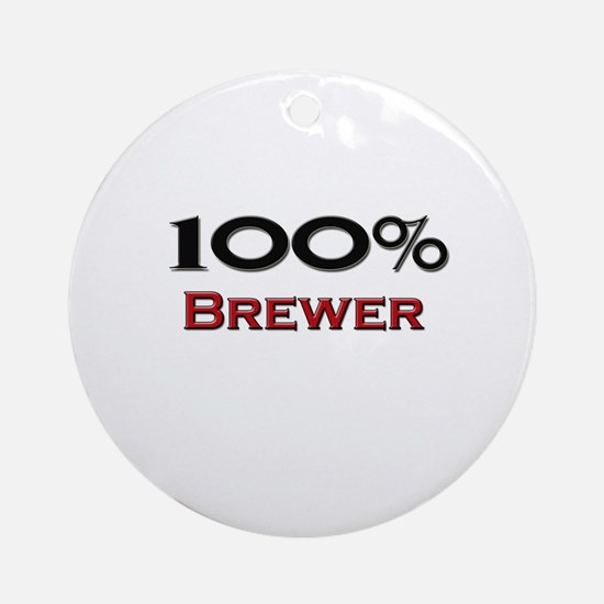 100 Percent Brewer Ornament (Round)