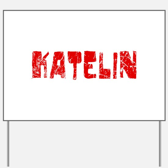 Katelin Faded (Red) Yard Sign