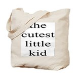 361. the cutest little kid... Tote Bag