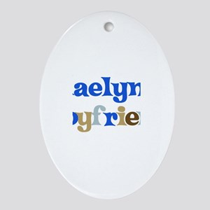 Kaelyn's Boyfriend Oval Ornament