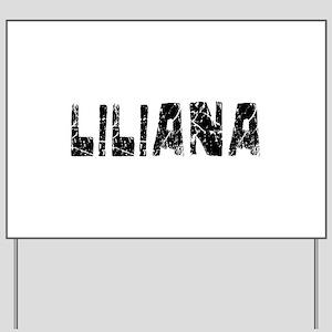 Liliana Faded (Black) Yard Sign