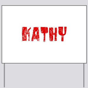 Kathy Faded (Red) Yard Sign