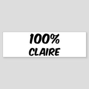 100 Percent Claire Bumper Sticker