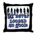 Good Looking 21, 21st Throw Pillow
