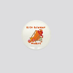 Girls Getaway Weekend Mini Button