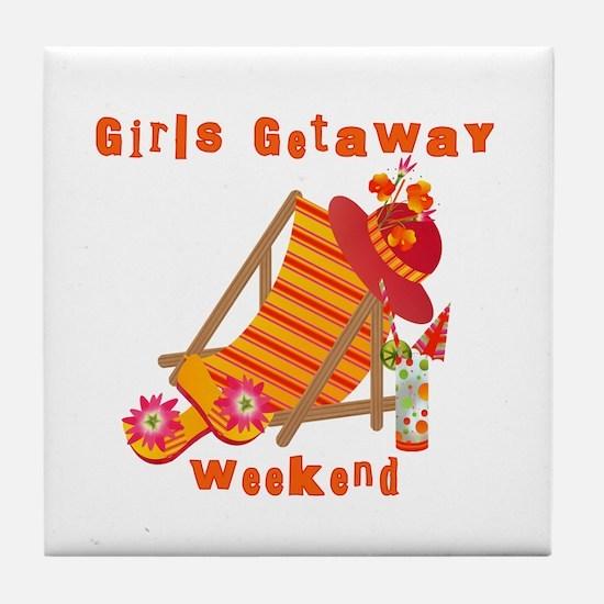 Girls Getaway Weekend Tile Coaster