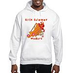 Girls Getaway Weekend Hooded Sweatshirt