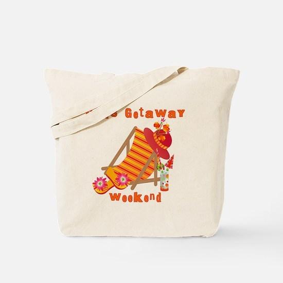 Girls Getaway Weekend Tote Bag