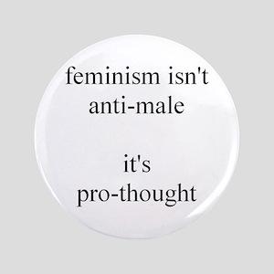 "Feminism Isn't Anti-Male 3.5"" Button"