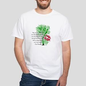 Nature Quote White T-Shirt