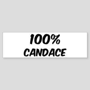 100 Percent Candace Bumper Sticker