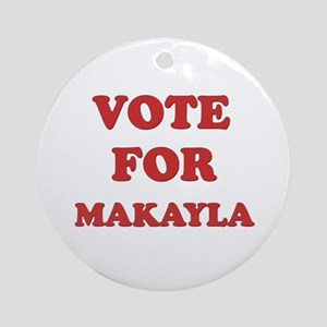 Vote for MAKAYLA Ornament (Round)