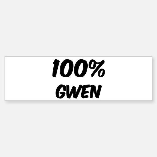 100 Percent Gwen Bumper Bumper Bumper Sticker