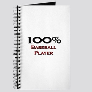 100 Percent Baseball Player Journal