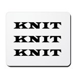 Knit Knit Knit Mousepad