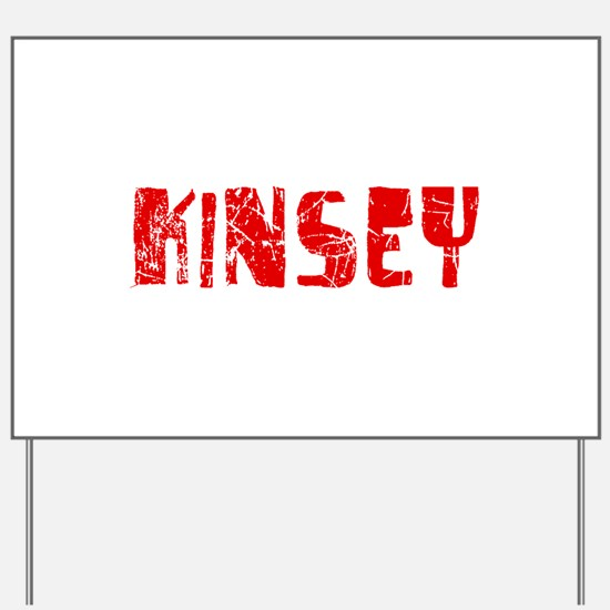 Kinsey Faded (Red) Yard Sign